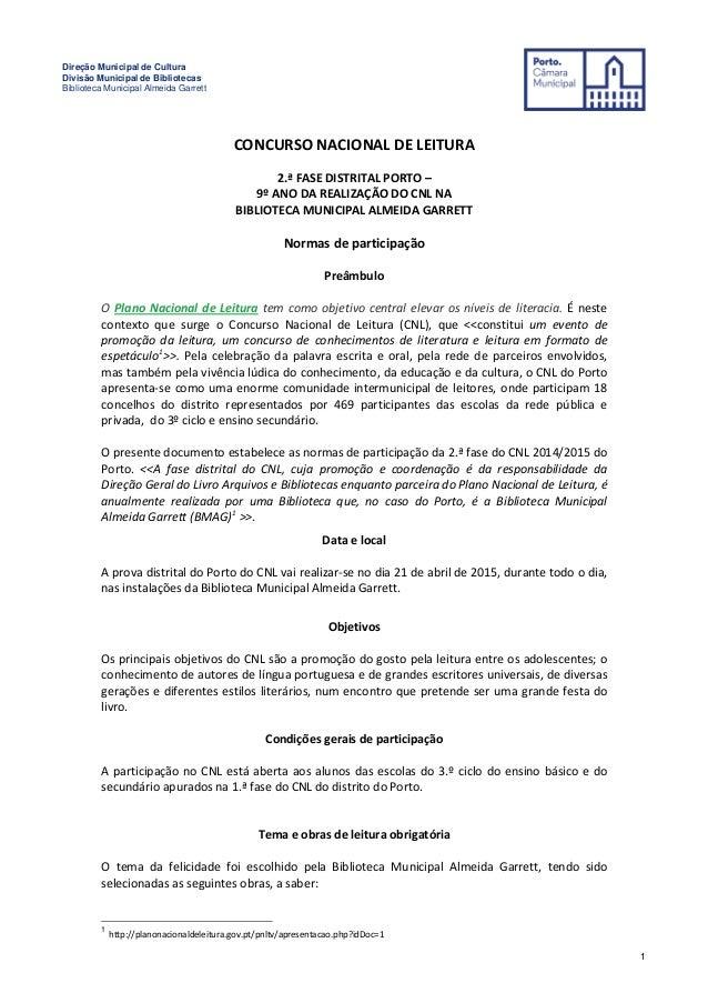 Direção Municipal de Cultura Divisão Municipal de Bibliotecas Biblioteca Municipal Almeida Garrett 1 CONCURSO NACIONAL DE ...