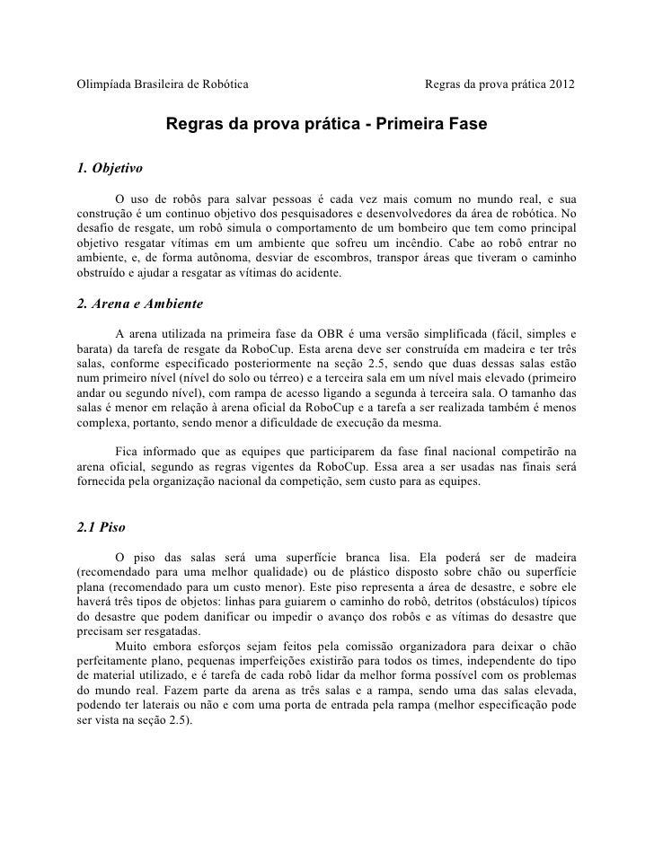 Olimpíada Brasileira de Robótica                                    Regras da prova prática 2012                 Regras da...