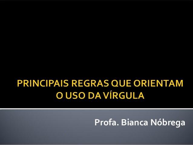 Profa. Bianca Nóbrega