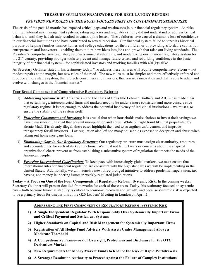TREASURY OUTLINES FRAMEWORK FOR REGULATORY REFORM         PROVIDES NEW RULES OF THE ROAD, FOCUSES FIRST ON CONTAINING SYST...