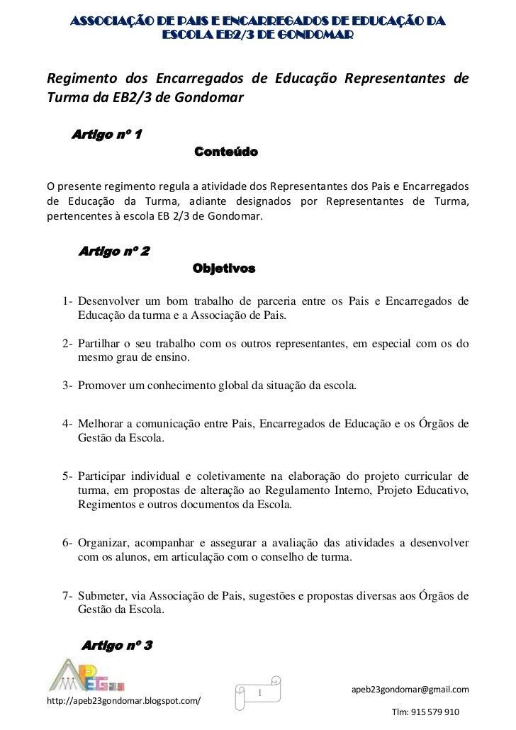 ASSOCIAÇÃO DE PAIS E ENCARREGADOS DE EDUCAÇÃO DA                 ESCOLA EB2/3 DE GONDOMARRegimento dos Encarregados de Edu...