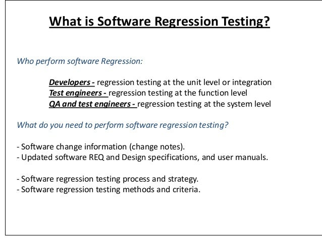 Regression and performance testing