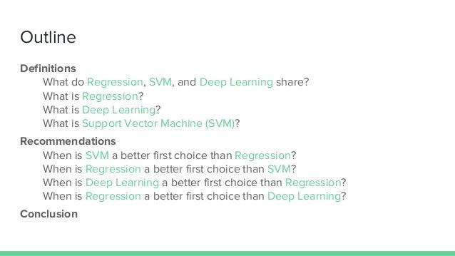 Regression vs Deep Neural net vs SVM Slide 2