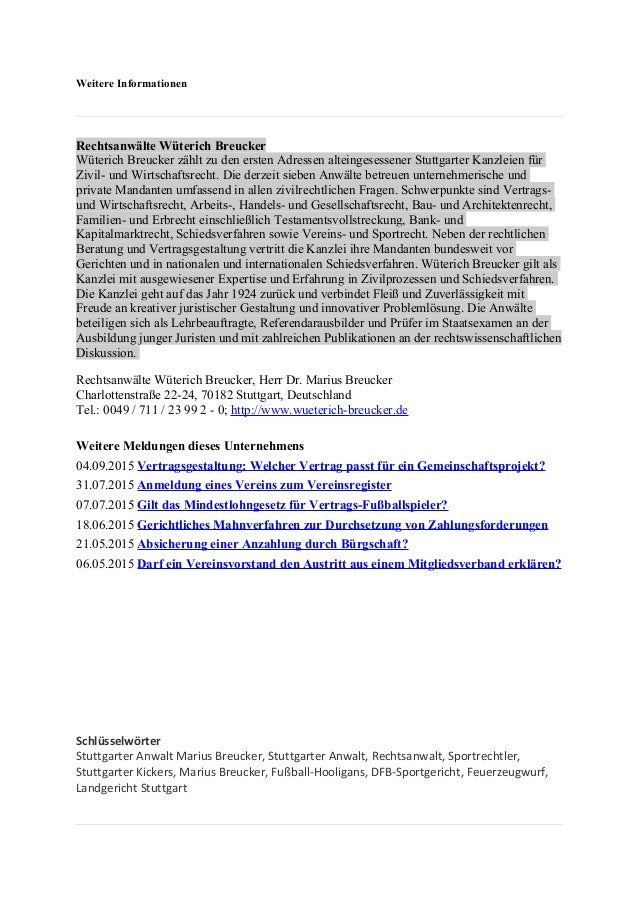 Weitere Informationen Rechtsanwälte Wüterich Breucker Wüterich Breucker zählt zu den ersten Adressen alteingesessener Stut...