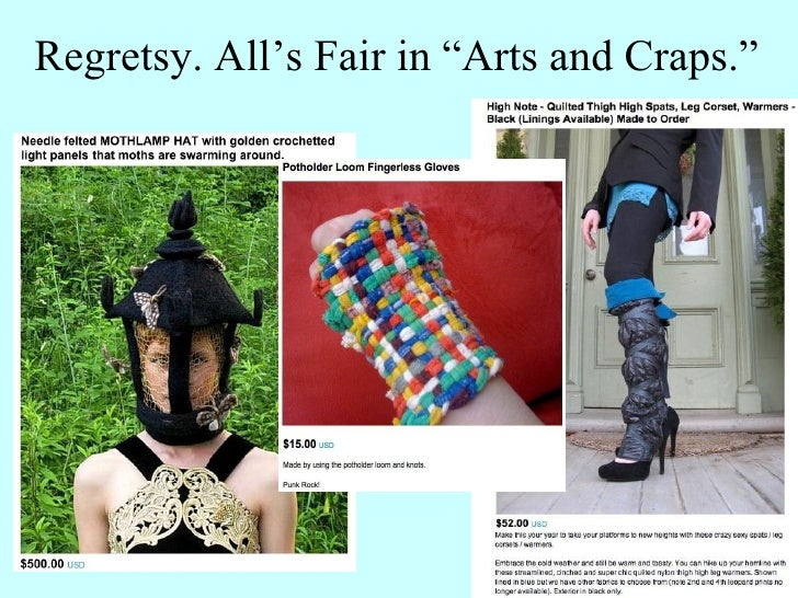 "Regretsy. All's Fair in ""Arts and Craps."""