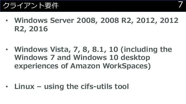 7クライアント要件 • Windows Server 2008, 2008 R2, 2012, 2012 R2, 2016 • Windows Vista, 7, 8, 8.1, 10 (including the Windows 7 and ...