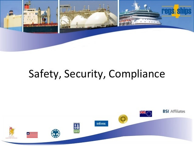 Safety, Security, Compliance