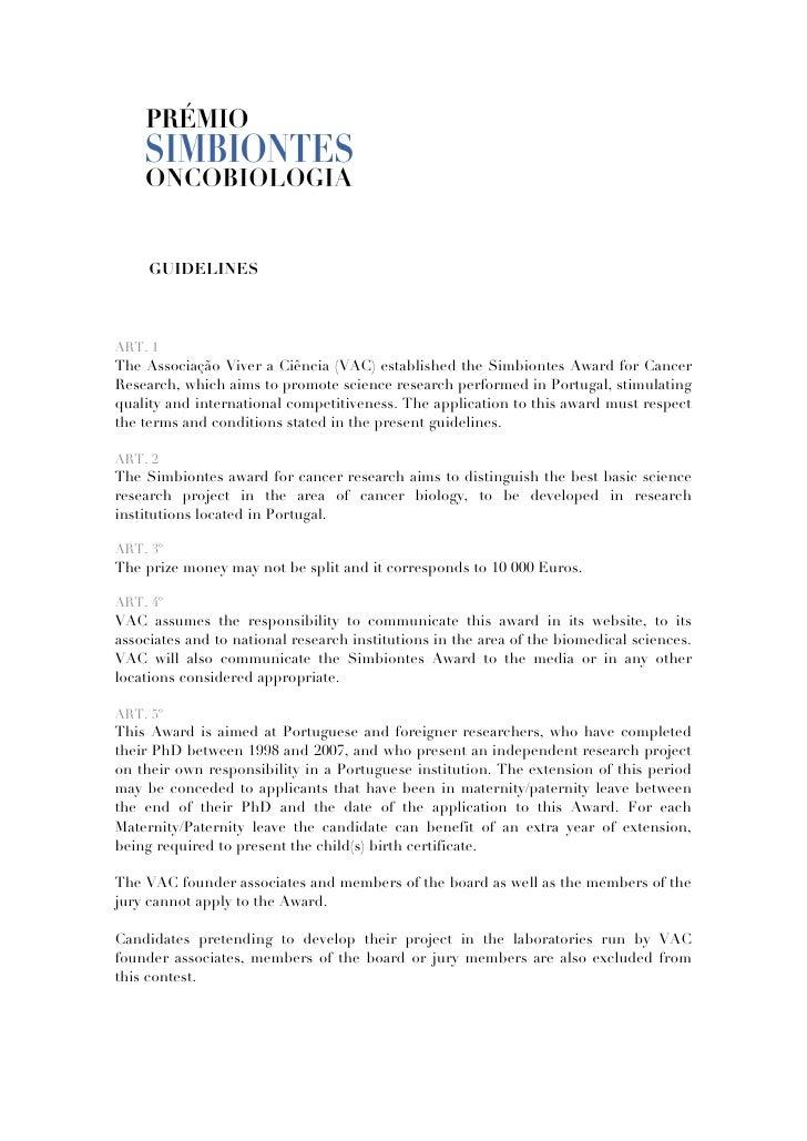 GUIDELINES    ART. 1 The Associação Viver a Ciência (VAC) established the Simbiontes Award for Cancer Research, which aims...