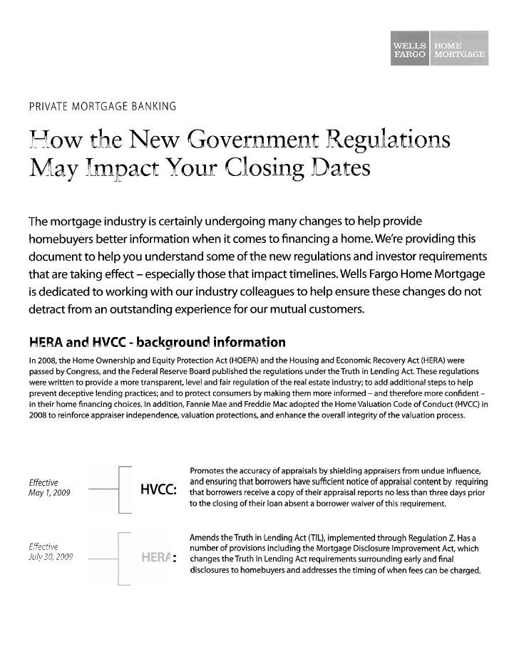 PRIVATE MORTGAGE BANKING   How the New Government Regulations May Impact Your Closing Dates The mortgage industry is certa...