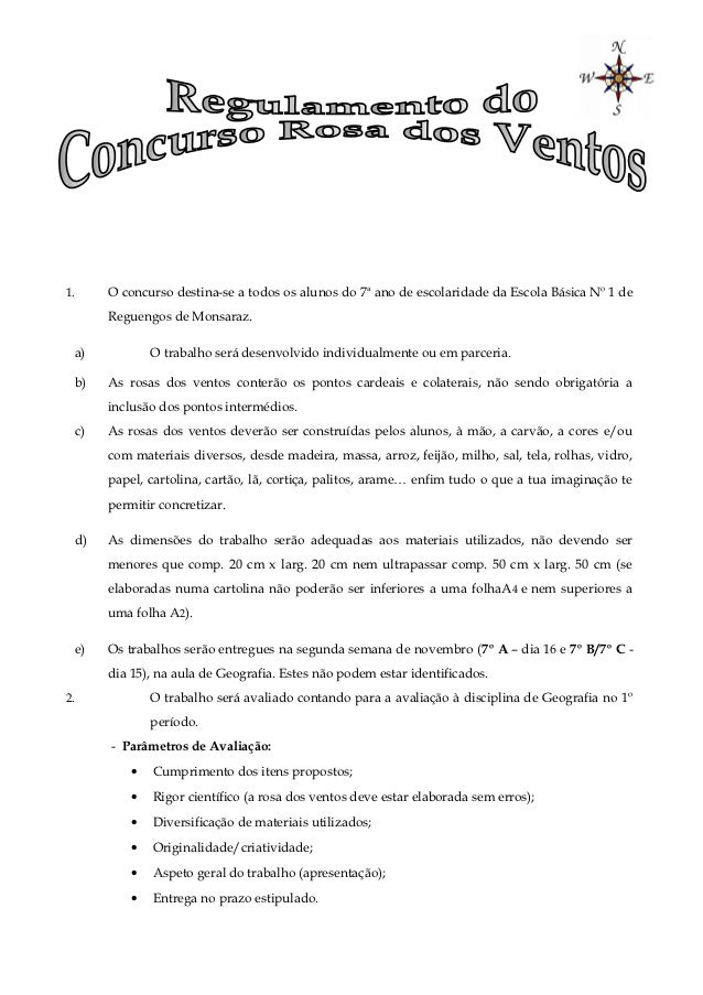 1.    O concurso destina-se a todos os alunos do 7a ano de escolaridade da Escola Básica Nº 1 de      Reguengos de Monsara...