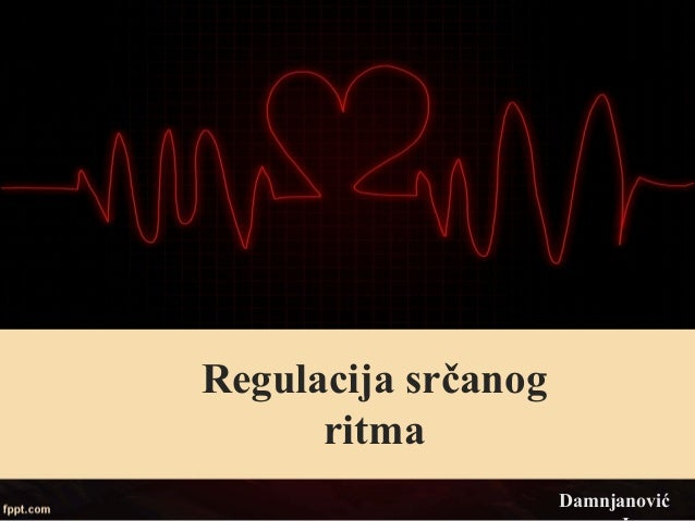 Regulacija srčanog ritma Damnjanović