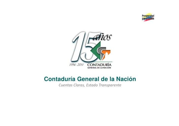 Contaduría General de la Nación    Cuentas Claras, Estado Transparente