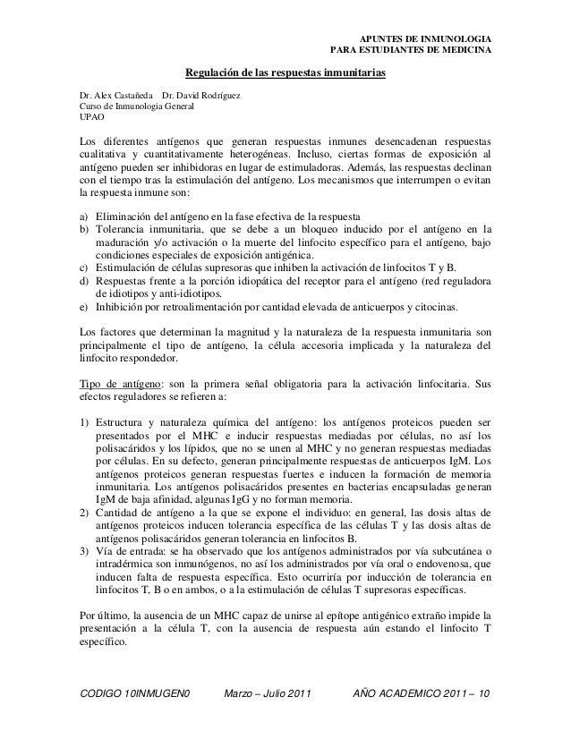 APUNTES DE INMUNOLOGIA PARA ESTUDIANTES DE MEDICINA CODIGO 10INMUGEN0 Marzo – Julio 2011 AÑO ACADEMICO 2011 – 10 Regulació...