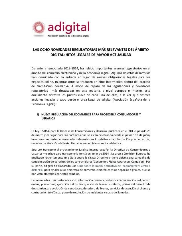 LAS OCHO NOVEDADES REGULATORIAS MÁS RELEVANTES DEL ÁMBITO DIGITAL: HITOS LEGALES DE MAYOR ACTUALIDAD Durante la temporada ...