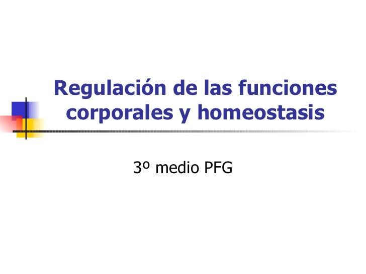 Regulacion De Las Funciones Corporales Y Homeostasis