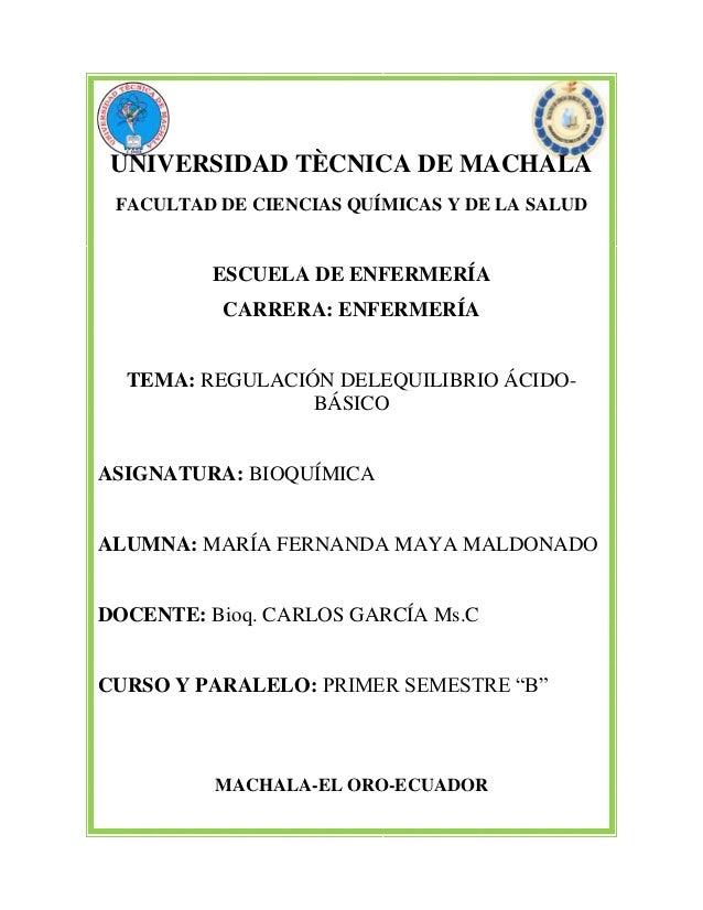 UNIVERSIDAD TÈCNICA DE MACHALA FACULTAD DE CIENCIAS QUÍMICAS Y DE LA SALUD  ESCUELA DE ENFERMERÍA CARRERA: ENFERMERÍA TEMA...