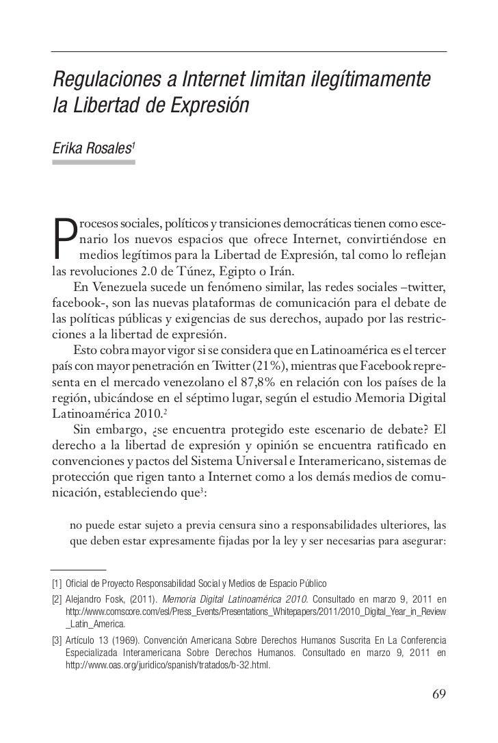 Regulaciones a Internet limitan ilegítimamentela Libertad de ExpresiónErika Rosales1      rocesos sociales, políticos y tr...
