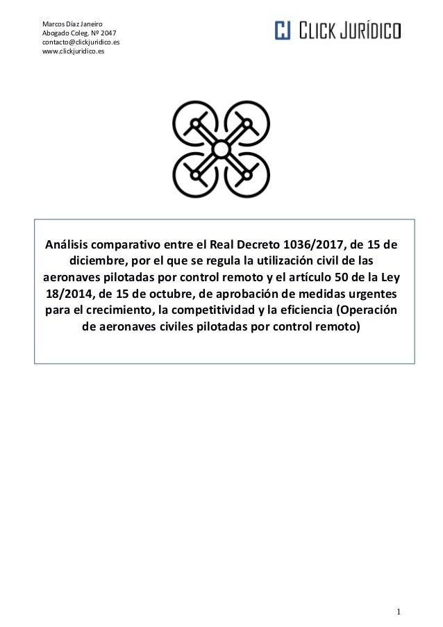 Marcos Díaz Janeiro Abogado Coleg. Nº 2047 contacto@clickjuridico.es www.clickjuridico.es Análisis comparativo entre el Re...
