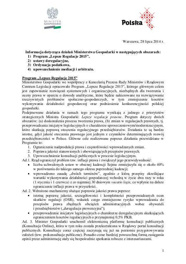 """1 Warszawa, 28 lipca 2014 r. Informacja dotycząca działań Ministerstwa Gospodarki w następujących obszarach: 1) Program """"L..."""