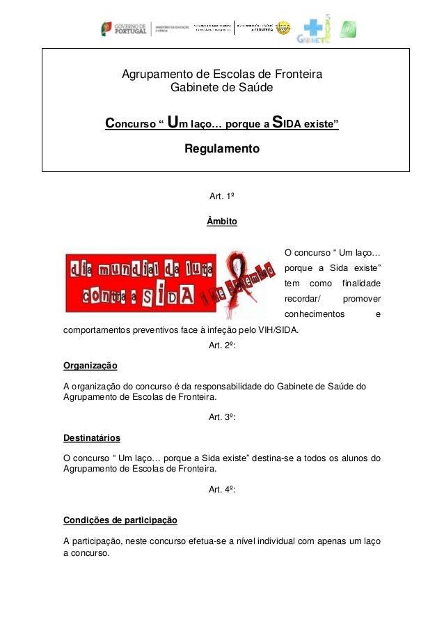 """Agrupamento de Escolas de Fronteira  Gabinete de Saúde  Concurso """" Um laço… porque a SIDA existe""""  Regulamento  Art. 1º  Â..."""