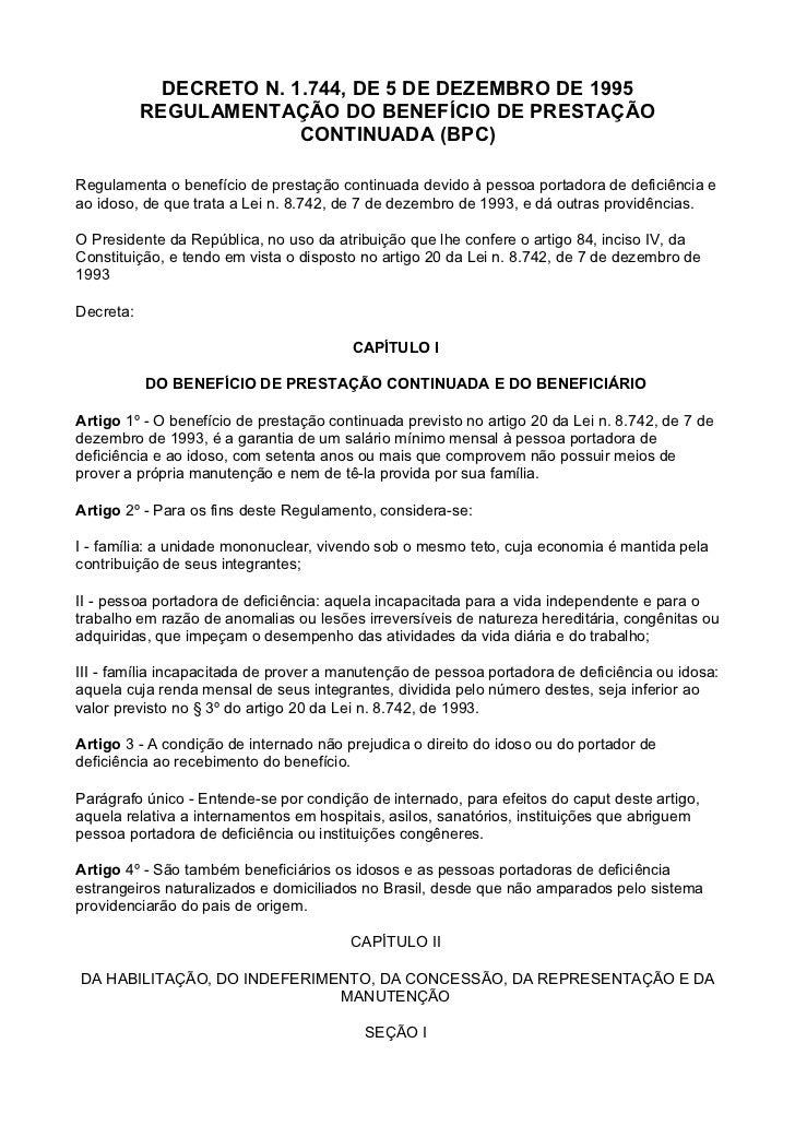 DECRETO N. 1.744, DE 5 DE DEZEMBRO DE 1995           REGULAMENTAÇÃO DO BENEFÍCIO DE PRESTAÇÃO                         CONT...