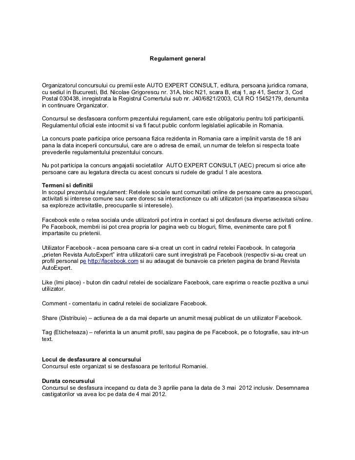 Regulament generalOrganizatorul concursului cu premii este AUTO EXPERT CONSULT, editura, persoana juridica romana,cu sediu...