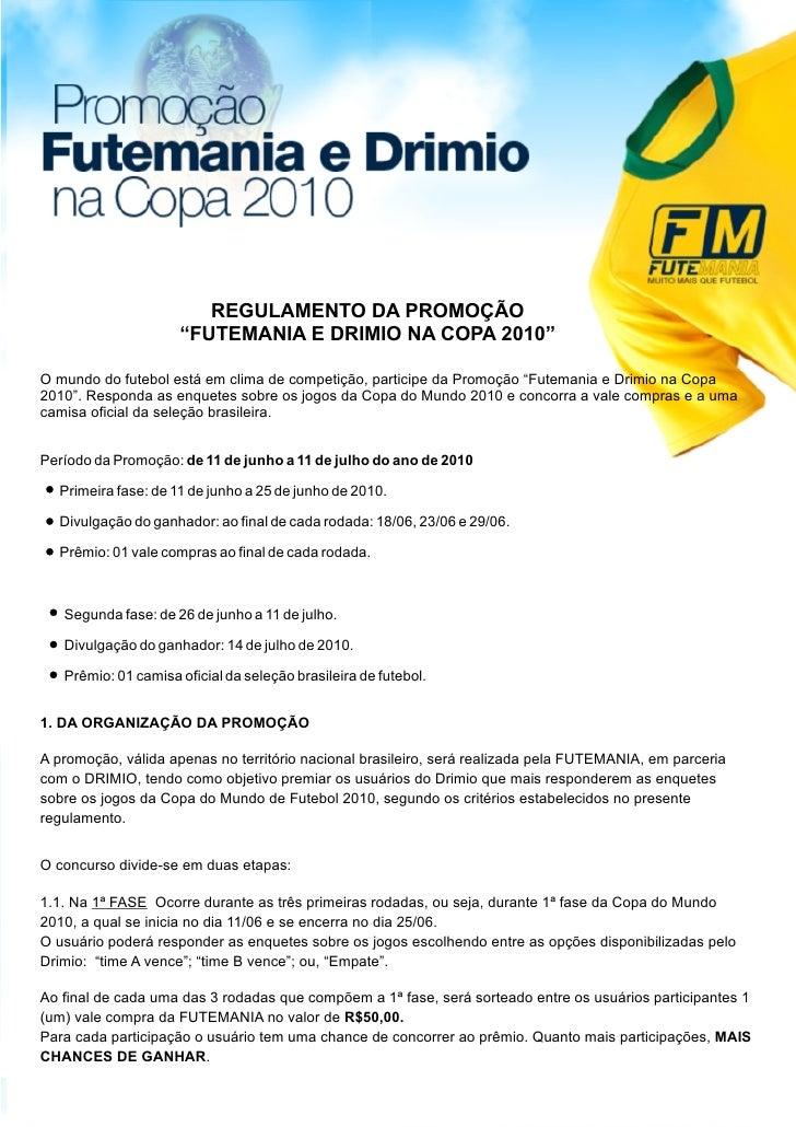 """Regulamento da Promoção """"Futemania e Drimio na Copa do Mundo 2010""""."""