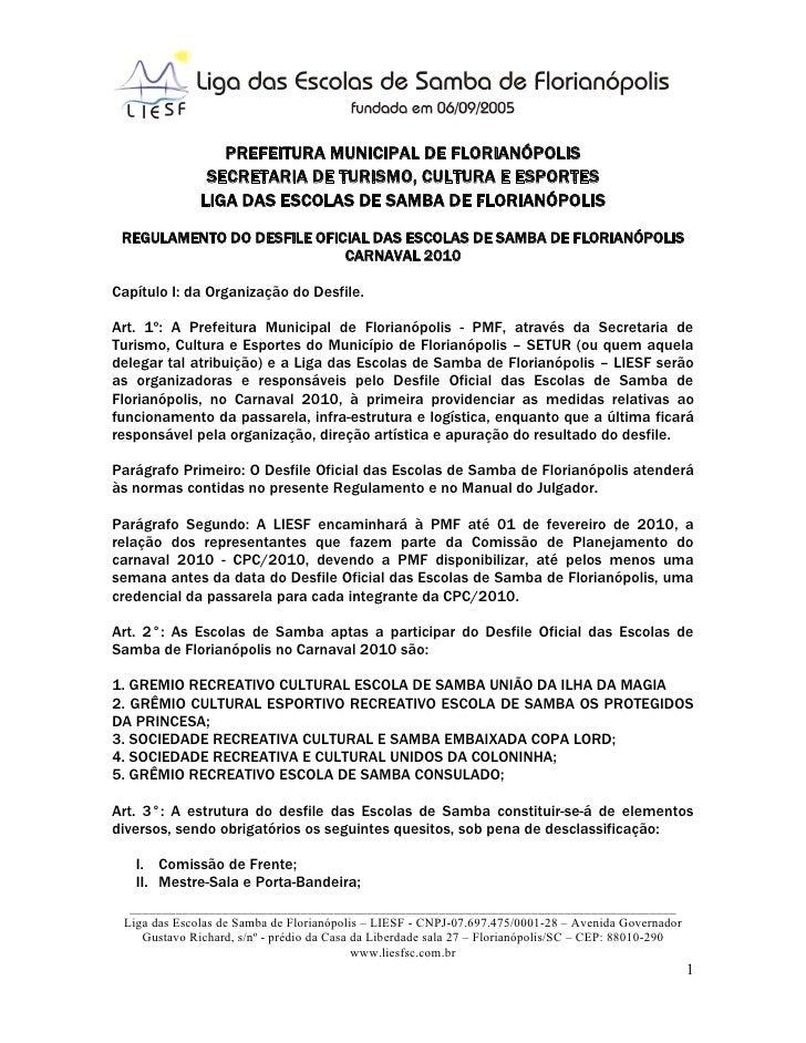 PREFEITURA MUNICIPAL DE FLORIANÓPOLIS               SECRETARIA DE TURISMO, CULTURA E ESPORTES              LIGA DAS ESCOLA...