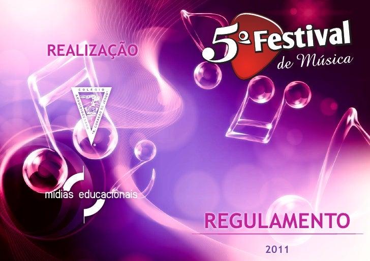 REALIZAÇÃO             REGULAMENTO                 2011