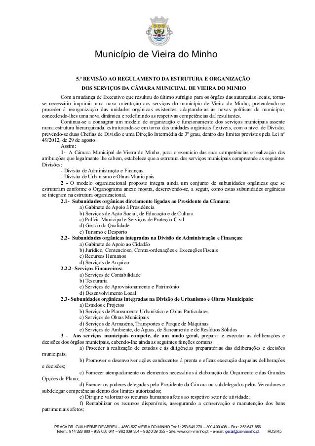 Município de Vieira do Minho 5.ª REVISÃO AO REGULAMENTO DA ESTRUTURA E ORGANIZAÇÃO DOS SERVIÇOS DA CÂMARA MUNICIPAL DE VIE...