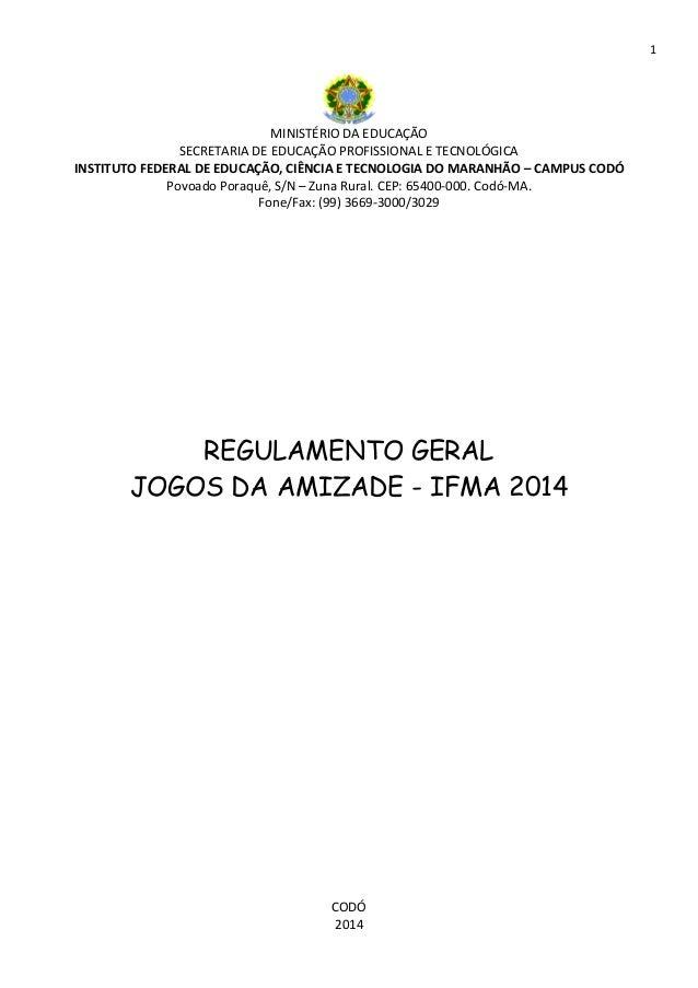1  MINISTÉRIO DA EDUCAÇÃO SECRETARIA DE EDUCAÇÃO PROFISSIONAL E TECNOLÓGICA INSTITUTO FEDERAL DE EDUCAÇÃO, CIÊNCIA E TECNO...
