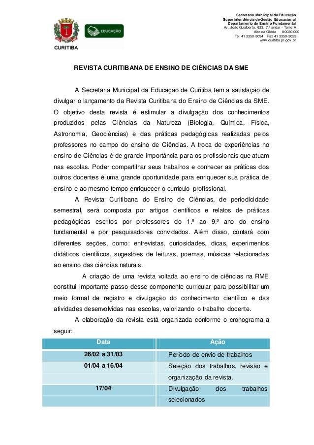 Secretaria Municipal da Educação Superintendência de Gestão Educacional Departamento de Ensino Fundamental Av . João Gualb...