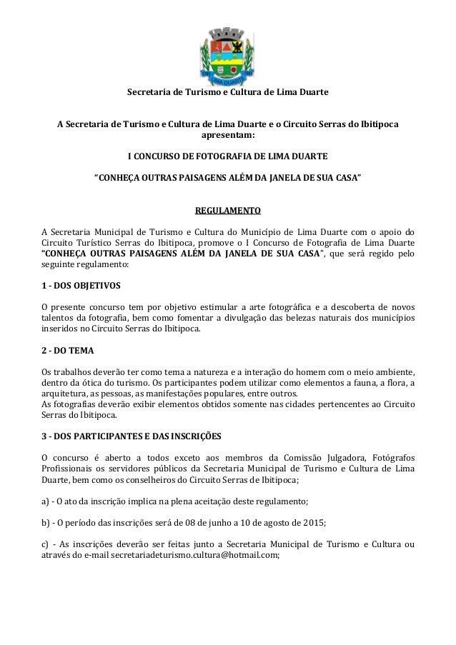 Secretaria de Turismo e Cultura de Lima Duarte A Secretaria de Turismo e Cultura de Lima Duarte e o Circuito Serras do Ibi...
