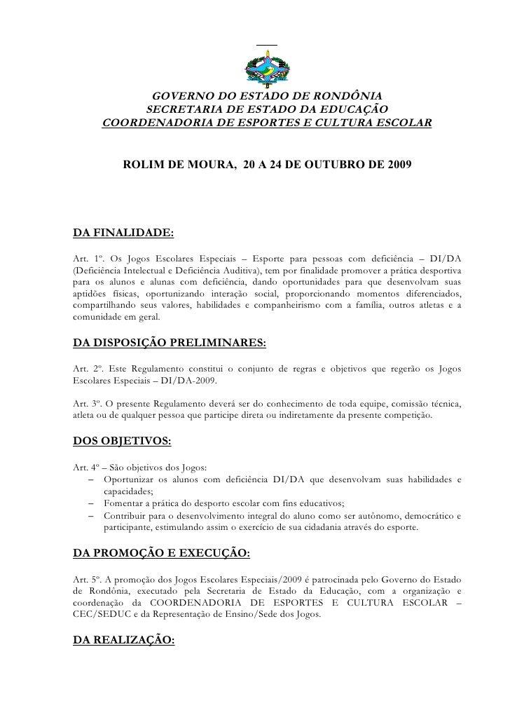 GOVERNO DO ESTADO DE RONDÔNIA             SECRETARIA DE ESTADO DA EDUCAÇÃO        COORDENADORIA DE ESPORTES E CULTURA ESCO...