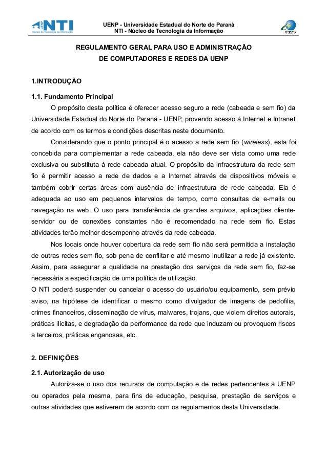 UENP - Universidade Estadual do Norte do Paraná NTI - Núcleo de Tecnologia da Informação REGULAMENTO GERAL PARA USO E ADMI...