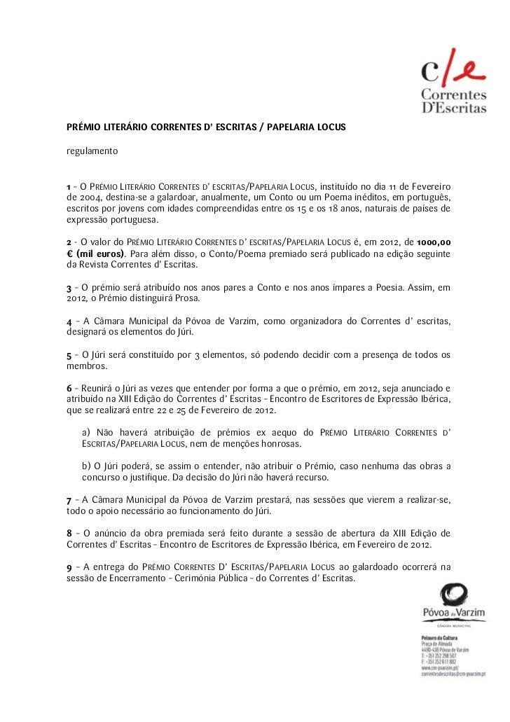 PRÉMIO LITERÁRIO CORRENTES D' ESCRITAS / PAPELARIA LOCUSregulamento1 – O PRÉMIO LITERÁRIO CORRENTES D' ESCRITAS/PAPELARIA ...