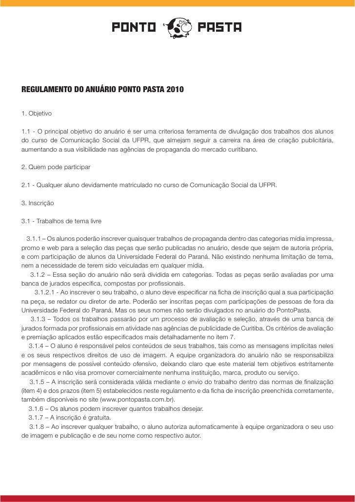 PONTO                           PASTA    Regulamento do anuáRio Ponto Pasta 2010  1. Objetivo  1.1 - O principal objetivo ...
