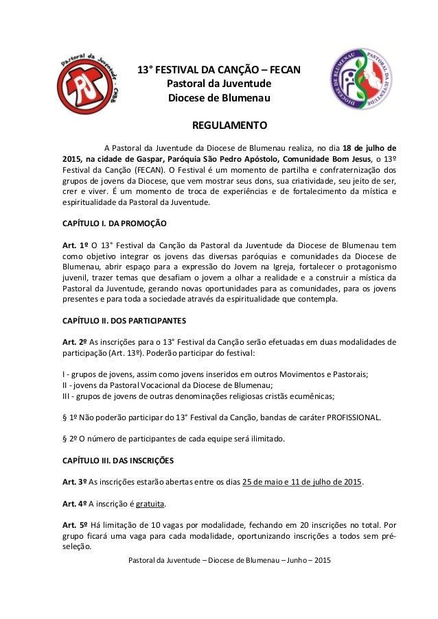PastoraldaJuventude–DiocesedeBlumenau–Junho–2015  13°FESTIVALDACANÇÃO–FECAN PastoraldaJuventude Dioce...