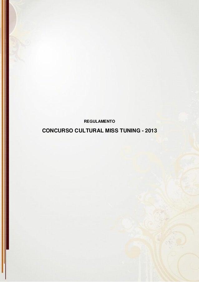 REGULAMENTOCONCURSO CULTURAL MISS TUNING - 2013