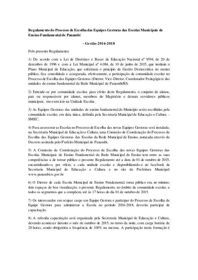 Regulamento do Processo de Escolha das Equipes Gestoras das Escolas Municipais de Ensino Fundamental de Panambi - Gestão 2...