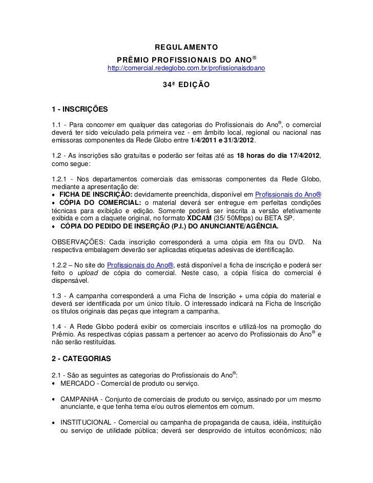 REGULAMENTO                     PRÊMIO PROFISSIONAIS DO ANO ®                  http://comercial.redeglobo.com.br/profissio...