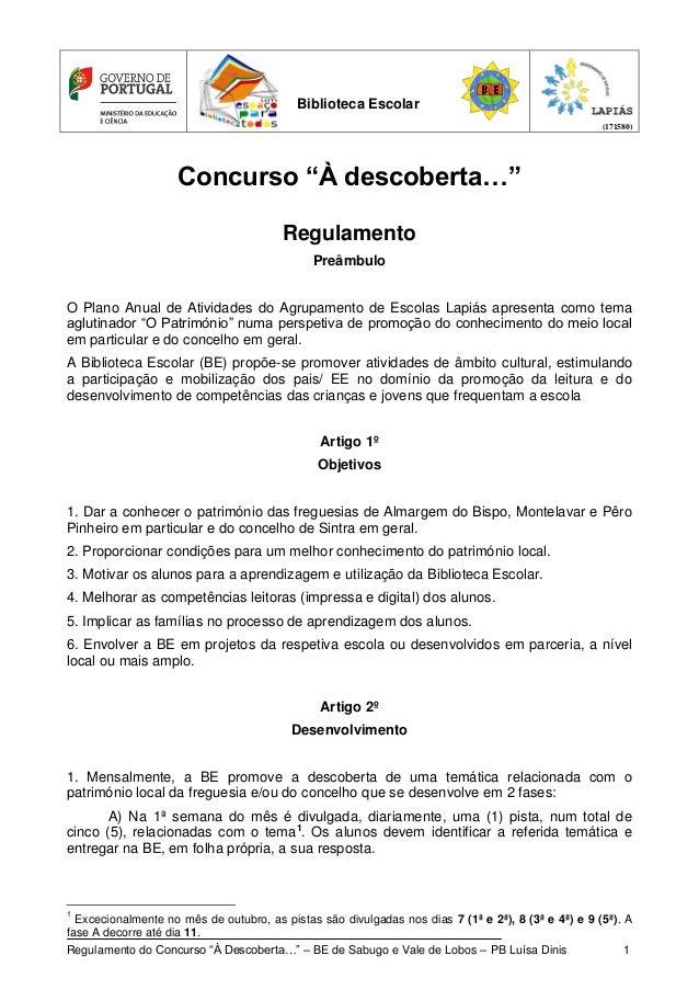 """Biblioteca Escolar (171580)  Concurso """"À descoberta…"""" Regulamento Preâmbulo O Plano Anual de Atividades do Agrupamento de ..."""