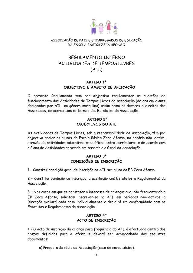 ASSOCIAÇÃO DE PAIS E ENCARREGADOS DE EDUCAÇÃO DA ESCOLA BÁSICA ZECA AFONSO  REGULAMENTO INTERNO ACTIVIDADES DE TEMPOS LIVR...