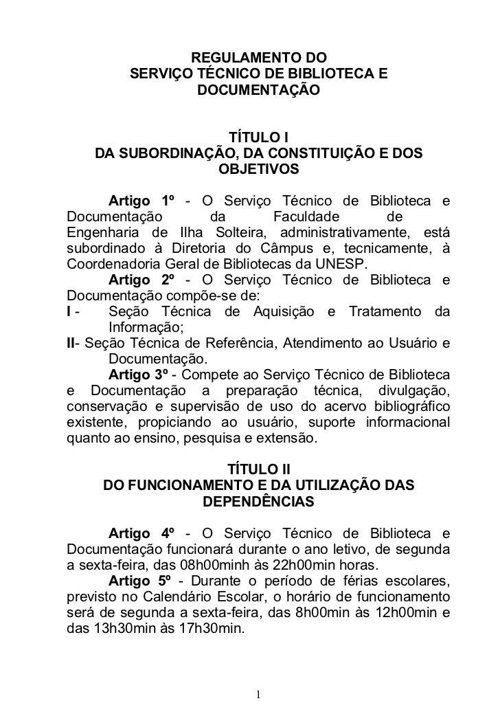 REGULAMENTO DO         SERVIÇO TÉCNICO DE BIBLIOTECA E                 DOCUMENTAÇÃO                  TÍTULO I    DA SUBORD...