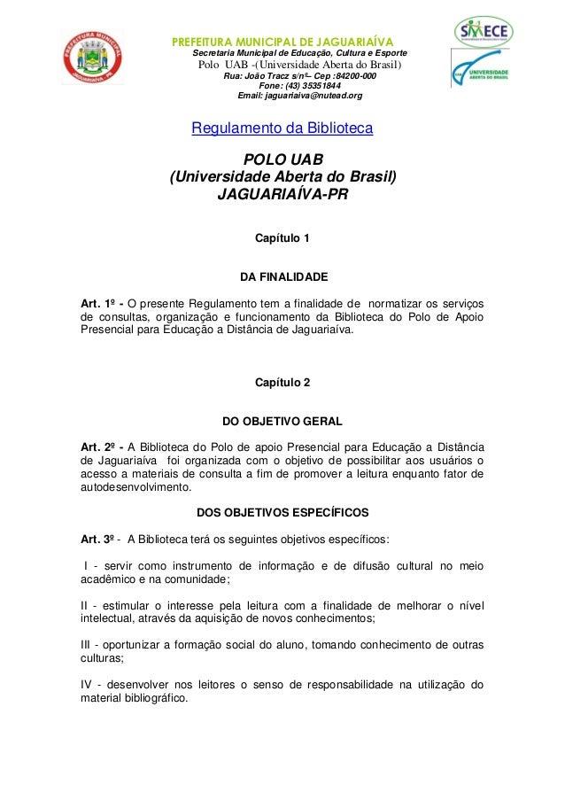 PREFEITURA MUNICIPAL DE JAGUARIAÍVA Secretaria Municipal de Educação, Cultura e Esporte  Polo UAB -(Universidade Aberta do...