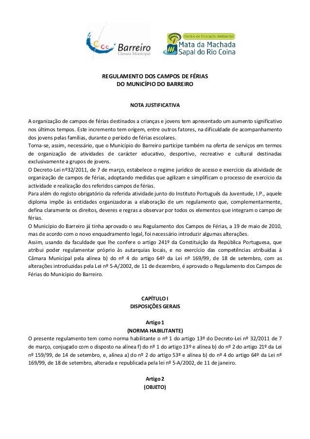 REGULAMENTO DOS CAMPOS DE FÉRIAS DO MUNICÍPIO DO BARREIRO NOTA JUSTIFICATIVA A organização de campos de férias destinados ...