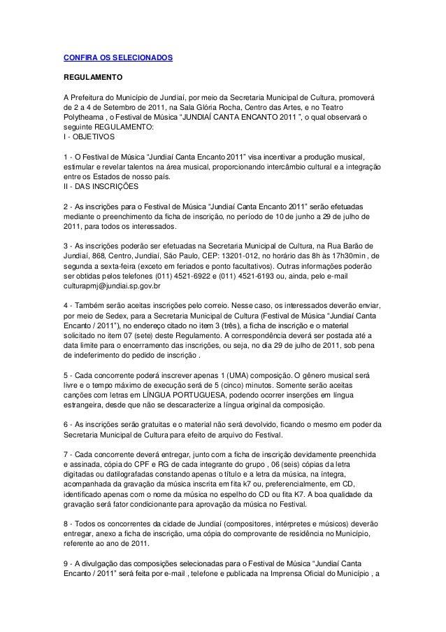 CONFIRA OS SELECIONADOSREGULAMENTOA Prefeitura do Município de Jundiaí, por meio da Secretaria Municipal de Cultura, promo...