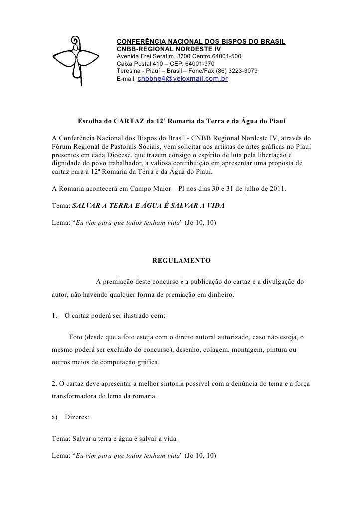 CONFERÊNCIA NACIONAL DOS BISPOS DO BRASIL                       CNBB-REGIONAL NORDESTE IV                       Avenida Fr...