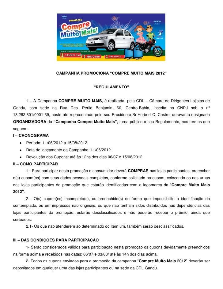"""CAMPANHA PROMOCIONA """"COMPRE MUITO MAIS 2012""""                                             """"REGULAMENTO""""         1 – A Campa..."""