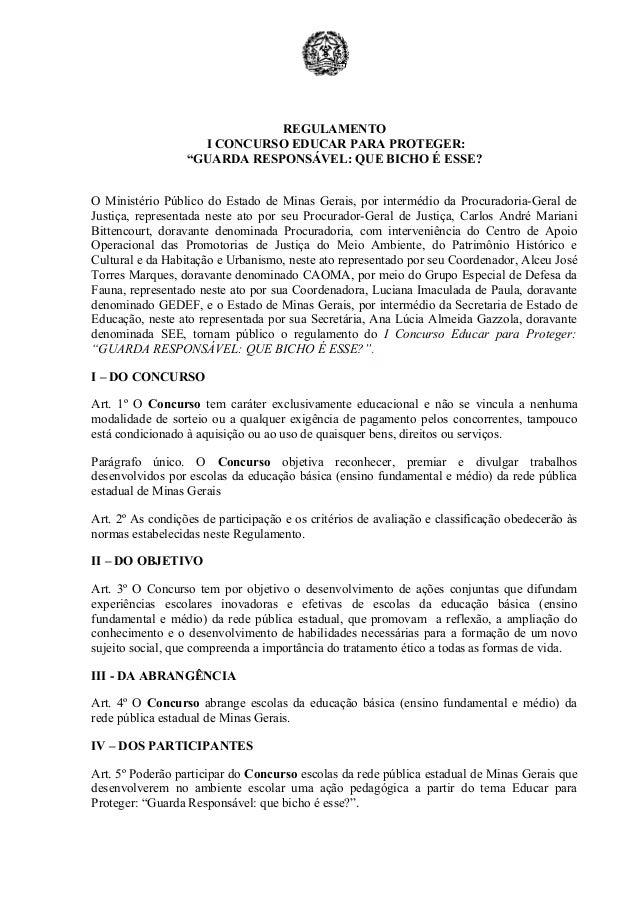 """REGULAMENTO I CONCURSO EDUCAR PARA PROTEGER: """"GUARDA RESPONSÁVEL: QUE BICHO É ESSE? O Ministério Público do Estado de Mina..."""